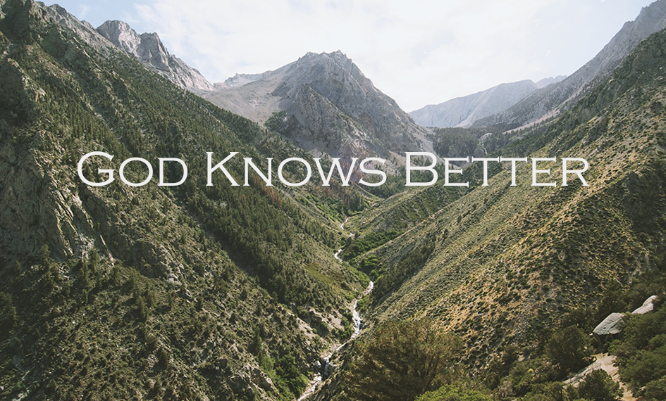 God Knows Better