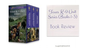 Texas K-9 Unit Series  {Book Review}