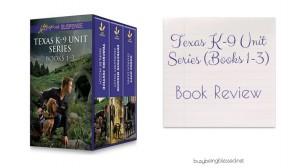Texas K-9 Unit Series  {Book Review}