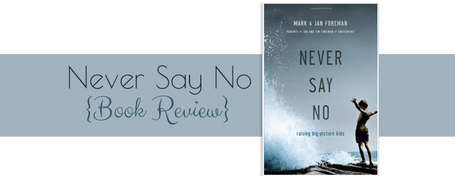 Never Say No {Book Review}