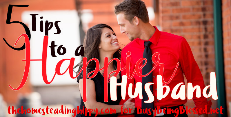 5 Tips for a Happier Husband