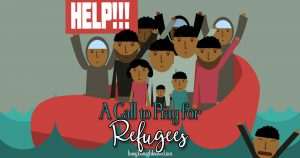 A Call to Pray for Refugees