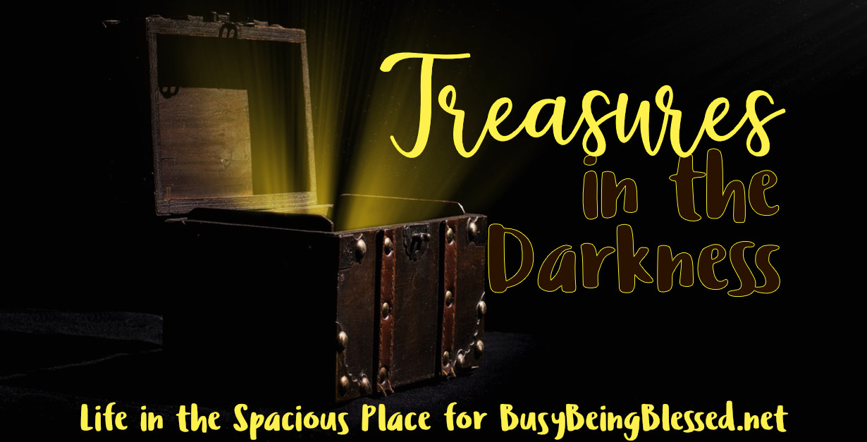 Treasures in the Darkness