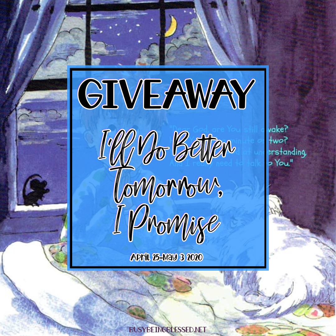 I'll Do Better Tomorrow {Book Giveaway}